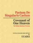 Pactum De Singularis Caelum (Covenant of One Heaven): Sol (Solar System) Version Cover Image