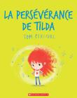La Persévérance de Tilda Cover Image