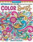 Notebook Doodles Color Swirl: Coloring & Activity Book Cover Image