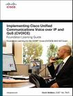 Implementing Cisco Unified Communications Voice Over IP and Qos (Cvoice) Foundation Learning Guide: (ccnp Voice Cvoice 642-437) [With CDROM] Cover Image