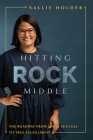 Hitting Rock Middle: The Roadmap from Empty Success to True Fulfillment Cover Image