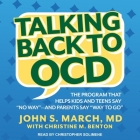 Talking Back to Ocd: The Program That Helps Kids and Teens Say No Way -- And Parents Say Way to Go Cover Image