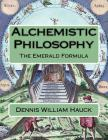 Alchemistic Philosophy: The Emerald Formula Cover Image