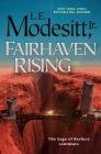 Fairhaven Rising (Saga of Recluce #22) Cover Image