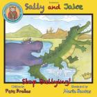 Sally and Jake - Let's Stop Bullying for Pete's Sake! Cover Image