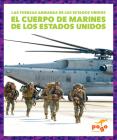 La Marina de Guerra de Los Estados Unidos (U.S. Marine Corps) (Fuerzas Armadas de Los Estados Unidos (U.S. Armed Forces)) Cover Image