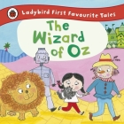 The Ladybird First Favourite Tales Wizard of Oz Cover Image