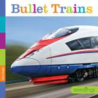 Seedlings: Bullet Trains Cover Image