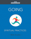 Going: Spiritual Practices Cover Image