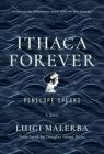 Ithaca Forever: Penelope Speaks, A Novel Cover Image