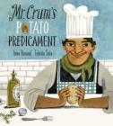 Mr. Crum's Potato Predicament Cover Image