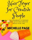Air Fryer For Creative People Cover Image