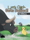 Little Chick Gets Bullied! Cover Image