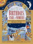 The Power of Birthdays, Stars & Numbers: The Complete Personology Reference Guide Cover Image