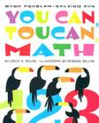 You Can, Toucan, Math: Word Problem-Solving Fun Cover Image
