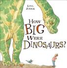 How Big Were Dinosaurs? Cover Image