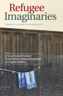 Refugee Imaginaries: Research Across the Humanities Cover Image