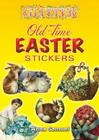 Glitter Old-Time Easter Stickers [With Stickers] Cover Image
