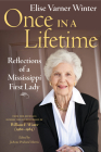 Once in a Lifetime: Reflections of a Mississippi First Lady Cover Image