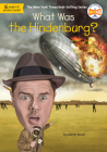 What Was the Hindenburg? (What Was?) Cover Image
