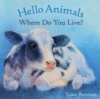 Hello Animals, Where Do You Live? Cover Image