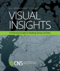 Visual Insights: A Practical Guide to Making Sense of Data Cover Image