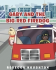 Gaby And The Big Red Firedog Cover Image