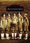 Austintown (Images of America (Arcadia Publishing)) Cover Image