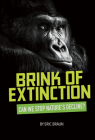 Brink of Extinction: Can We Stop Nature's Decline? Cover Image