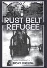 Rust Belt Refugee Cover Image
