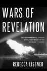 Wars of Revelation: The Transformative Effects of Military Intervention on Grand Strategy Cover Image