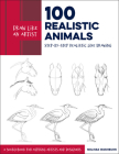 Draw Like an Artist: 100 Realistic Animals: Step-by-Step Realistic Line Drawing  **A Sourcebook for Aspiring Artists and Designers Cover Image