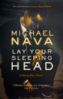 Lay Your Sleeping Head: A Henry Rios Novel (Henry Rios Mystery #1) Cover Image
