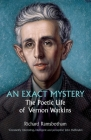 An Exact Mystery: The poetic life of Vernon Watkins Cover Image