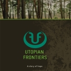 Utopian Frontiers: A Story of Hope Cover Image