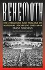 Behemoth: The Structure and Practice of National Socialism, 1933-1944 Cover Image