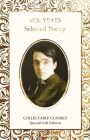 W.B. Yeats Selected Poetry (Flame Tree Collectable Classics) Cover Image