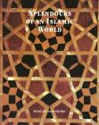 Splendours of an Islamic World: The Art and Architecture of the Mamluks Cover Image