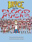 Bryce and the Blood Ninjas Cover Image