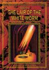 The Lair of the White Worm: A Graphical Adaptation Cover Image