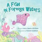 A Fish in Foreign Waters: a Book for Bilingual Children Cover Image