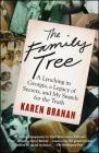 The Family Tree: A Lynching in Georgia, a Legacy of Secrets, and My Search for the Truth Cover Image
