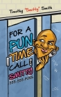 For a Pun Time Call Smitty Cover Image