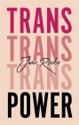 Trans Power: Own Your Gender Cover Image