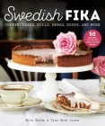 Swedish Fika: Cakes, Rolls, Bread, Soups, and More Cover Image