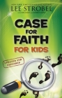 Case for Faith for Kids (Case For... Series for Kids) Cover Image