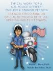Typical work for a U.S police officer- English and Spanish version Trabajo típico para un oficial de policía de EE.UU. - versión inglés y español Cover Image
