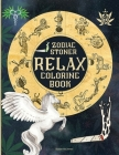 Relax Coloring Book: A coloring book for adults: stress relief and relaxation An Adult Coloring Book of Zodiac Designs and beautiful women Cover Image