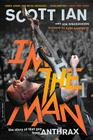 I'm the Man: The Story of That Guy from Anthrax Cover Image