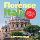 Florence, Italy: Birthplace of the Renaissance - Children's Renaissance History Cover Image